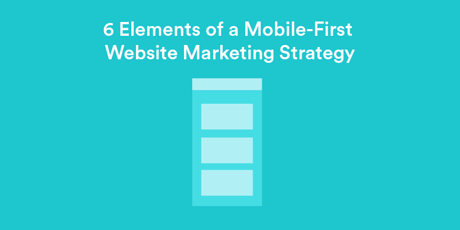 mobile first website marketing