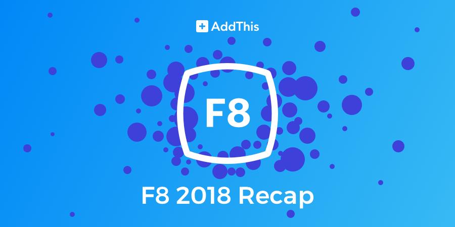 f8 2018 Recap