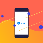 The Advantages of Google AMP