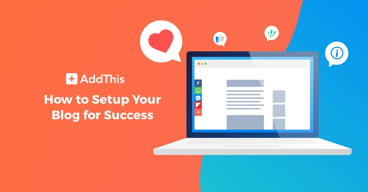 How to Setup Your Blog for Success