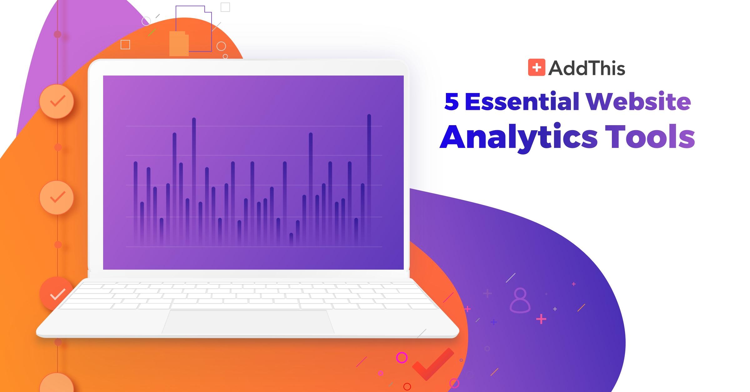 Five Essential Website Analytics Tools