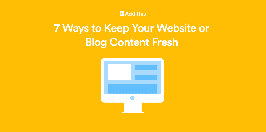 ways to keep your content fresh