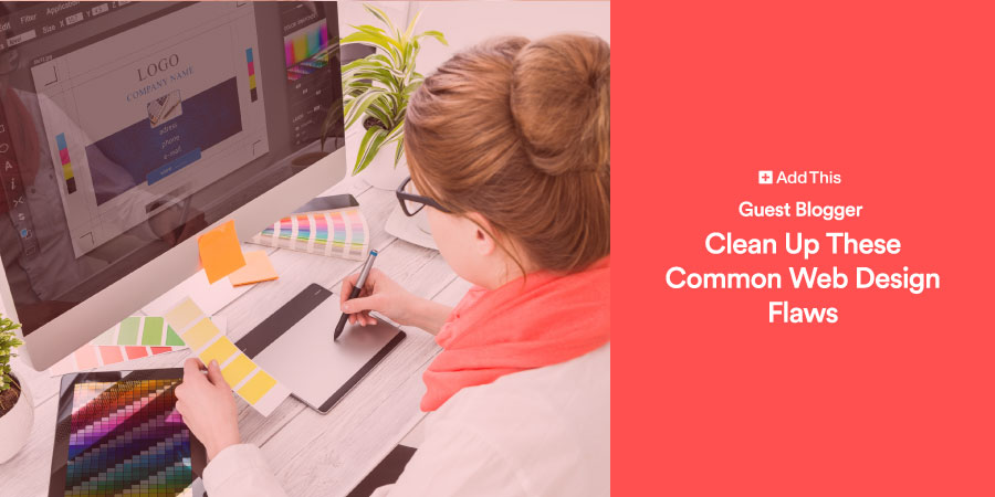 Clean Up These Common Web Design Flaws - AddThis