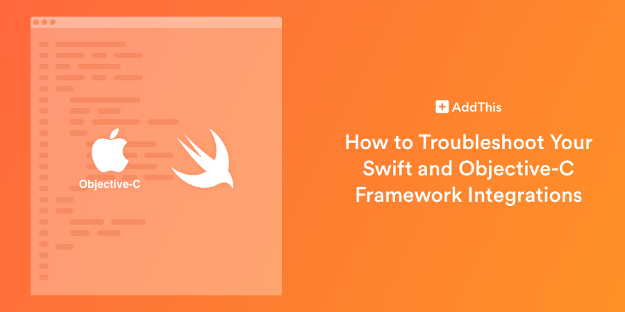 How to Troubleshoot Your Swift and Objective-C Framework