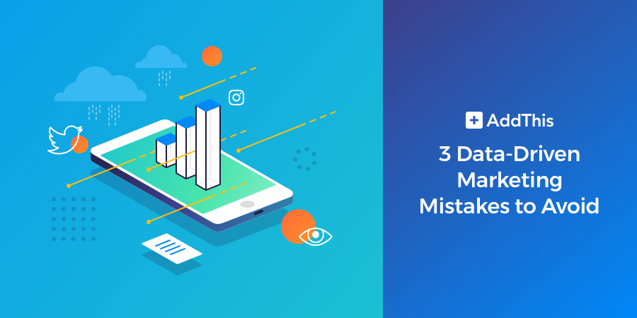 3-data-driven-marketing-mistakes