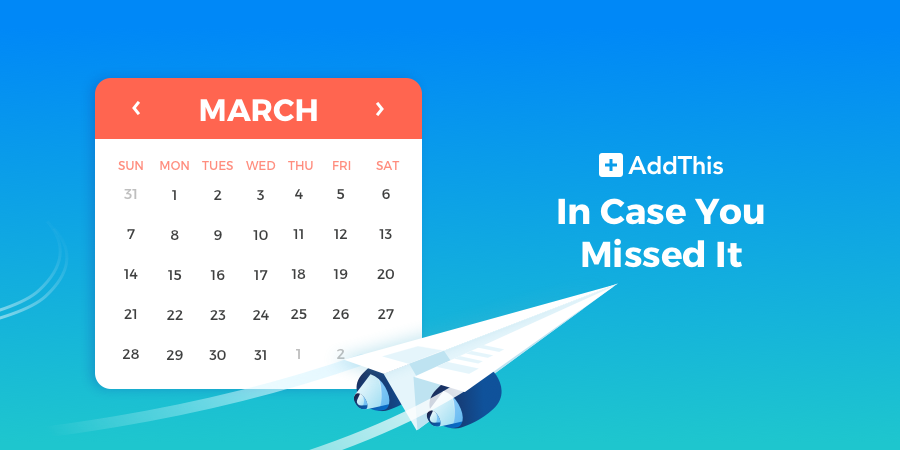In Case You Missed It: March