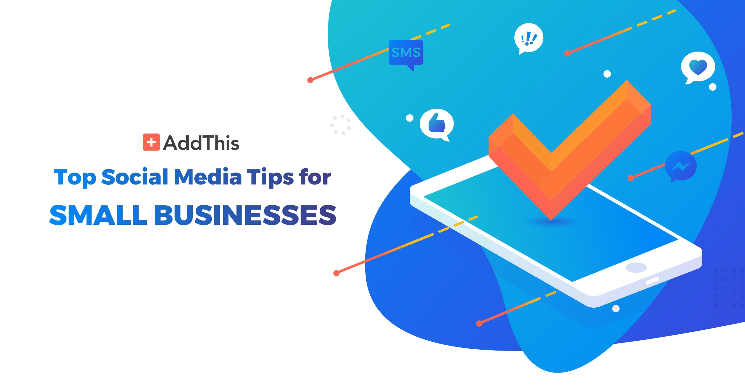 Top Social Media Tips for Small Businesses