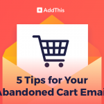 5_tips_for_your_abandoned_cart_email