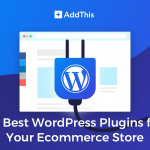 10_best_wordpress_plugins_for_your_ecommerce_store